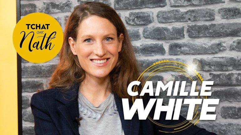 Quel sens donner à sa vie ? : Camille White dans son Tchat avec Nath