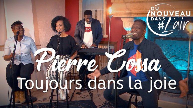 Toujours dans la joie - Pierre Cossa
