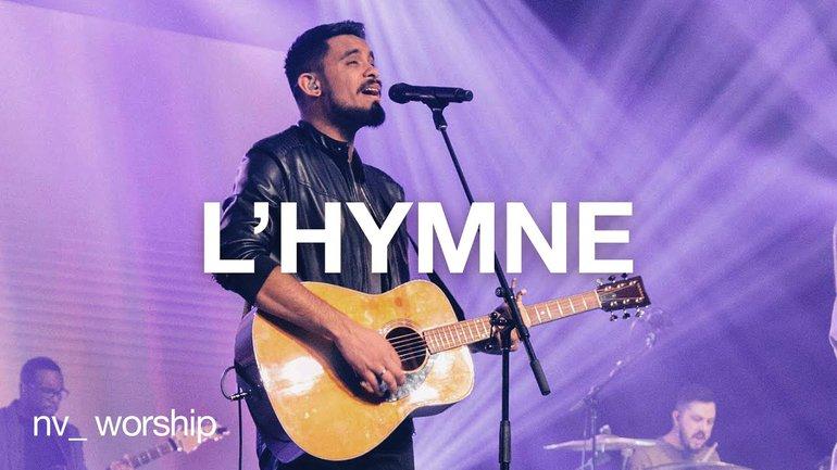 L'Hymne   NV Worship