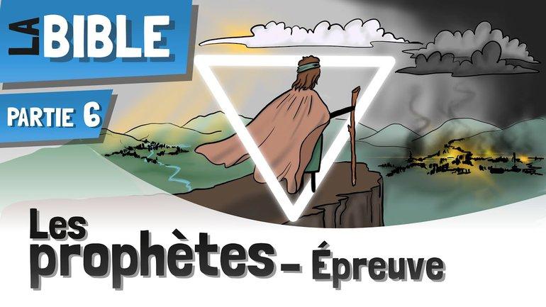 Les Prophètes De La Bible | Un Bref Aperçu