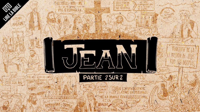 Jean 13–21 - Synthèse