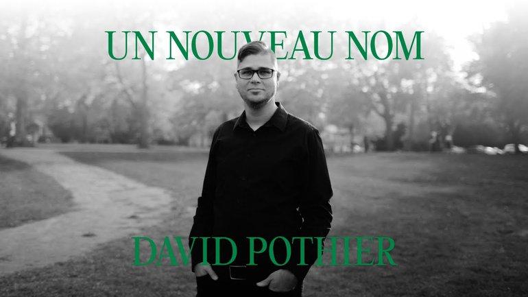 Un nouveau nom - David Pothier
