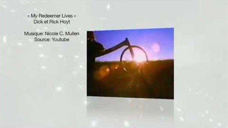 Dick & Rick Hoyt - Mon Rédempteur vit