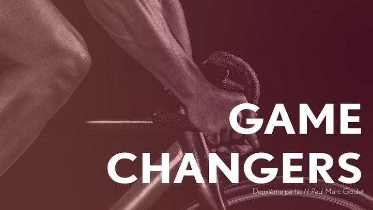 Game Changers - 2ème partie - Paul Marc Goulet - IChurch Francophonie