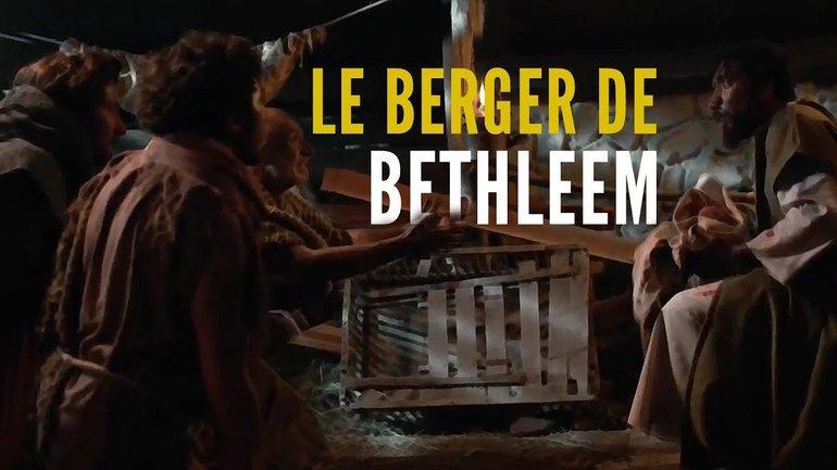 LE BERGER DE BETHLÉEM (Une histoire de la série The Chosen) - Noël 2020