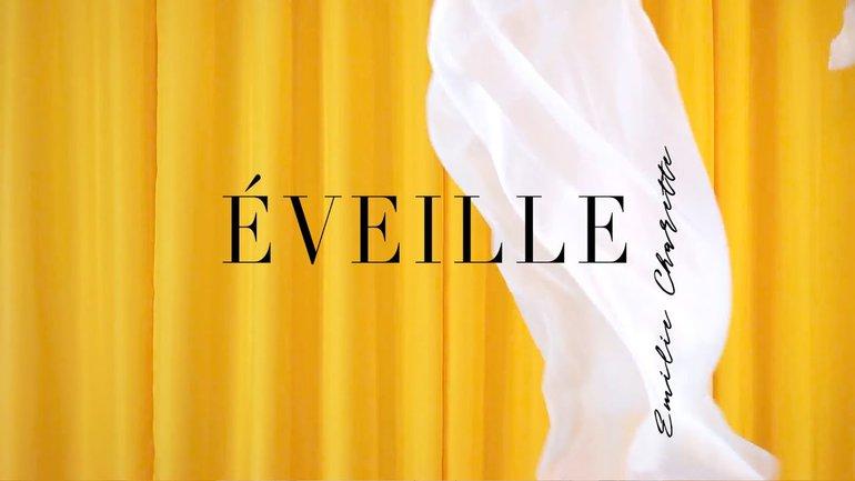 Éveille - VIDÉOCLIP - Émilie Charette