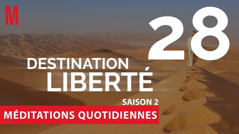 Destination Liberté (S2) Méditation 28 - Ésaïe 43.16-21 & Apocalypse 21.1-5 - Église M