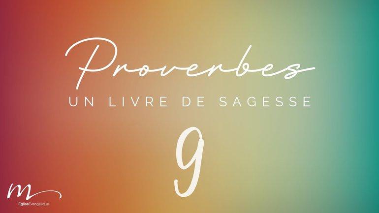 Proverbes Méditation #9 - Jean-Pierre Civelli - Proverbes 6.1-15