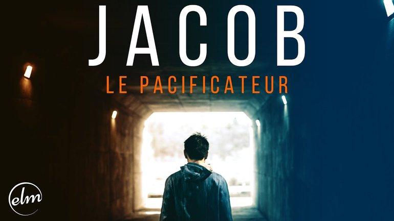 Jacob - Le pacificateur