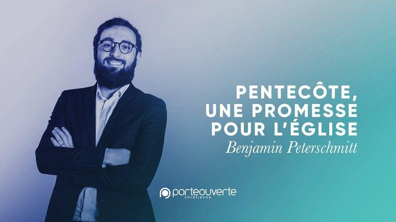 Pentecôte, une promesse pour l'Église - Benjamin Peterschmitt [Culte PO 31/05/2020]