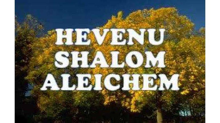 Hevenu Shalom Aleichem