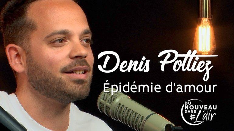Épidémie d'amour - Denis Pottiez