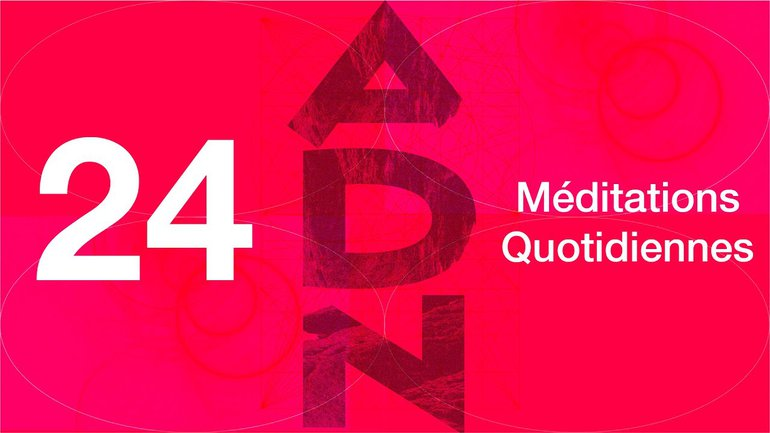 ADN Méditation 24 - Liberté chérie - Galates 5.1-7 & Galates 5.13-16 - Jéma Taboyan