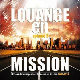 Louange en mission Vol 2