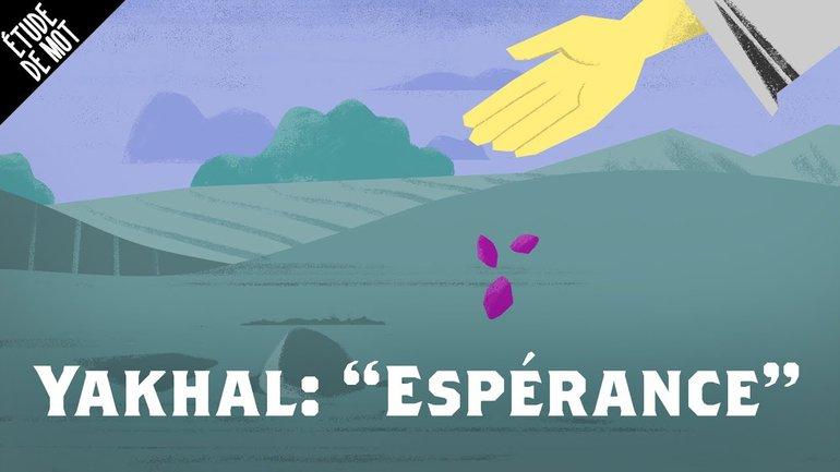 Yakhal / Espérance