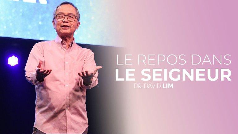 Le repos dans le seigneur - Dr.David Lim