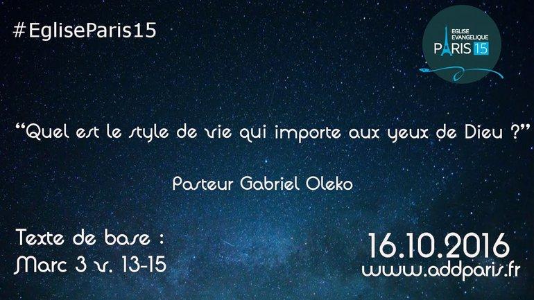 Quel est le style de vie qui importe aux yeux de Dieu ? - Pasteur Gabriel oleko