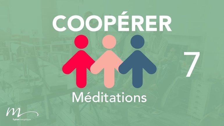 Coopérer Méditation 7 - 3 qualités essentielles - Jérémie Chamard - Éphésiens 4.1-2 - Église M