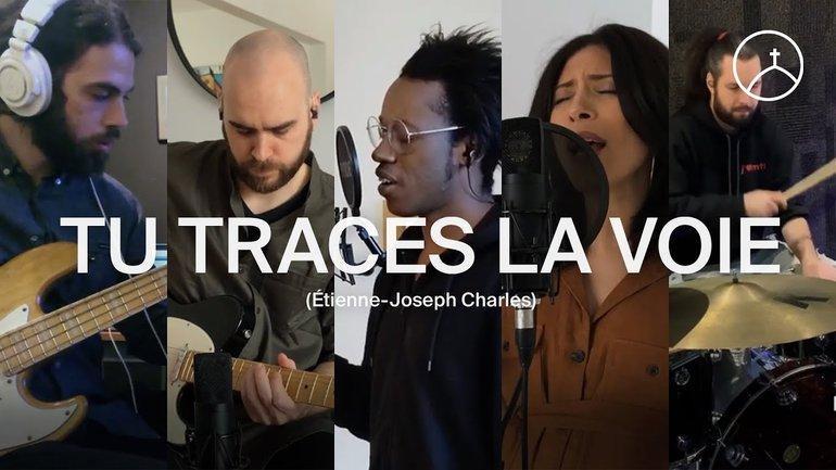 Tu traces la voie (Way Maker) - Étienne-Joseph Charles | la Chapelle musique
