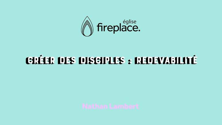 Créer des Disciples : Redevabilité