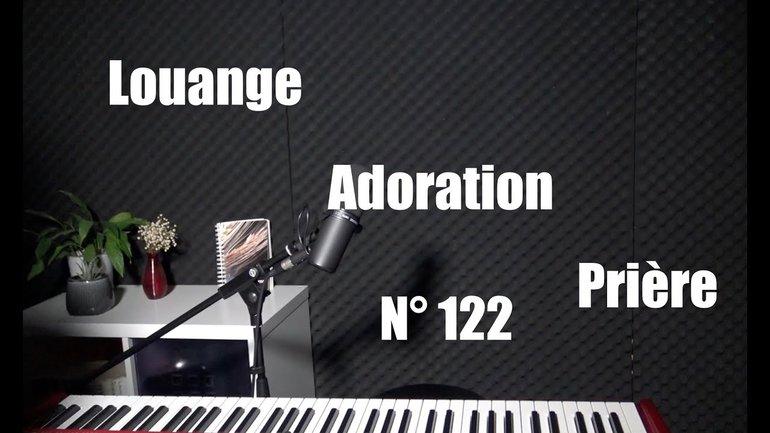 Louange, adoration prière à la maison - Session 122 par Sylvain Freymond