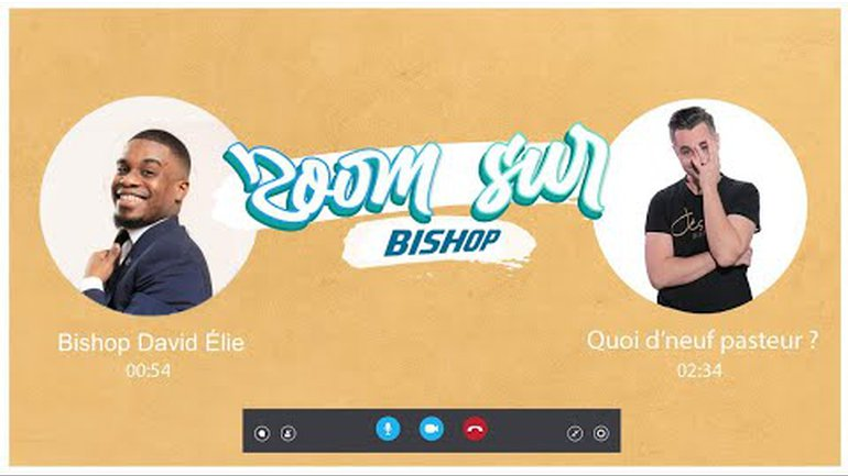 ZOOM SUR Bishop David Elie