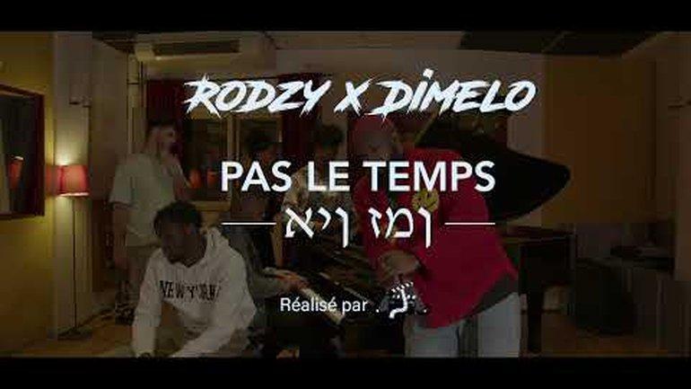 RODZY ft DIMELO ❌ PAS LE TEMPS