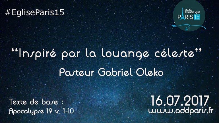 Inspiré par la louange céleste - Pasteur Gabriel Oleko