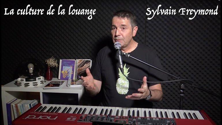 Une culture de la louange avec Sylvain Freymond