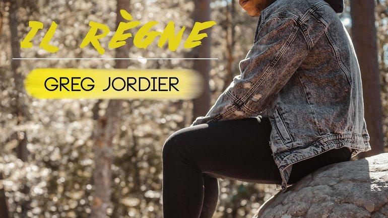 Greg Jordier - Il Règne