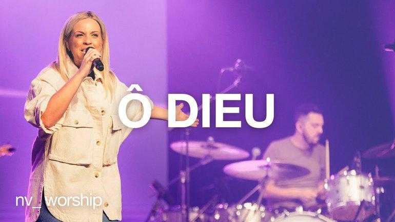 Ô Dieu | NV Worship