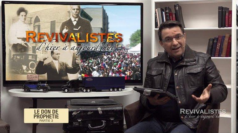 Revivalistes - Le don de prophétie - Partie 3