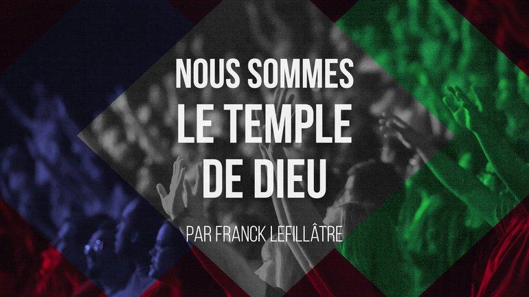 Nous sommes le temple de Dieu - Culte du dimanche 27 septembre 2020