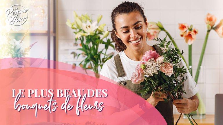 Le plus beau  des bouquets de fleurs