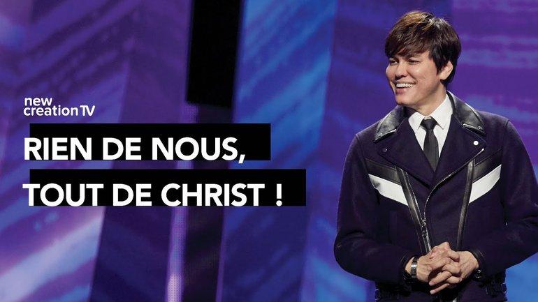 Joseph Prince - Rien de nous, tout de Christ !   New Creation TV Français