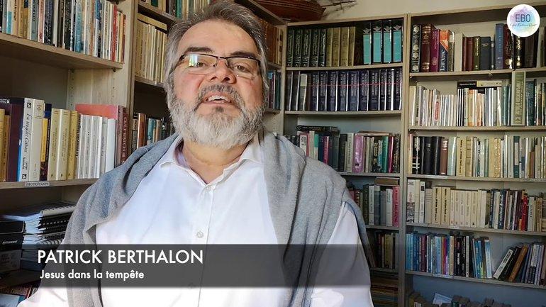Patrick Berthalon, Jésus dans la Tempête