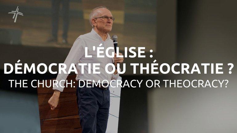 L'ÉGLISE : DÉMOCRATIE OU THÉOCRATIE ? | ROLAND LA HAUSSE | 13/06/2021