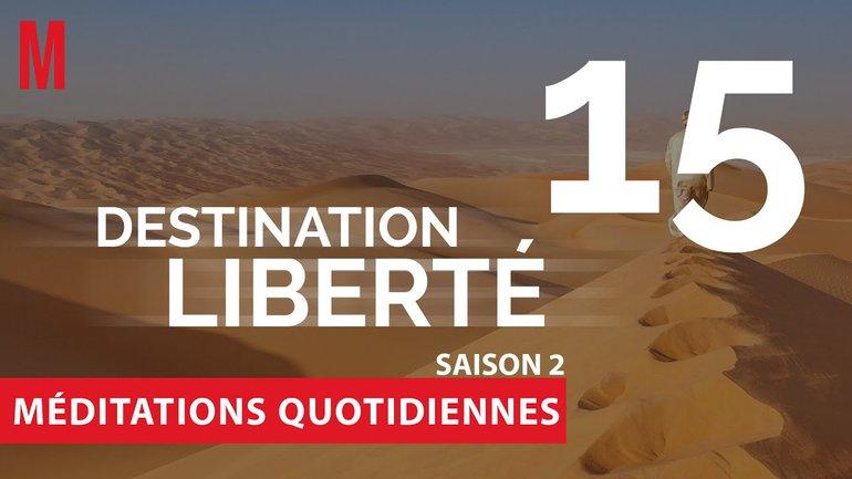Destination Liberté (S2) Méditation 15 - Exode 20.7 & 20.15 - Église M