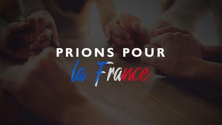 Relevons le défi : Prions pour la France