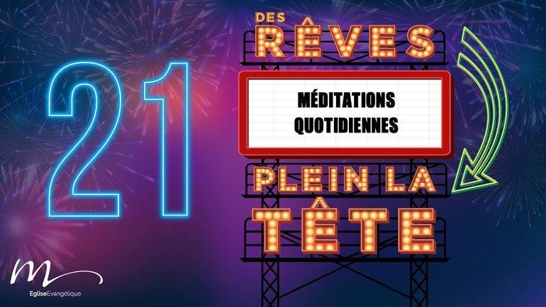 Des Rêves Méditation 21 - Jean 15.12 - Église M