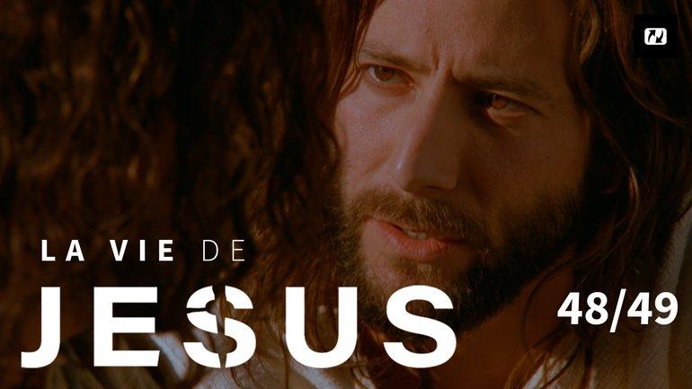 Est-ce que tu m'aimes ? | La vie de Jésus | 48/49