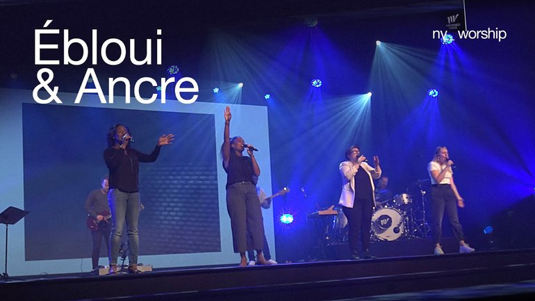 Ébloui & Ancre _NV Worship