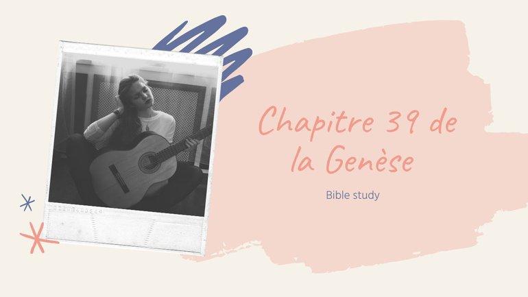 Utiliser ses dons dans les pires situations - Etude de Genèse 39
