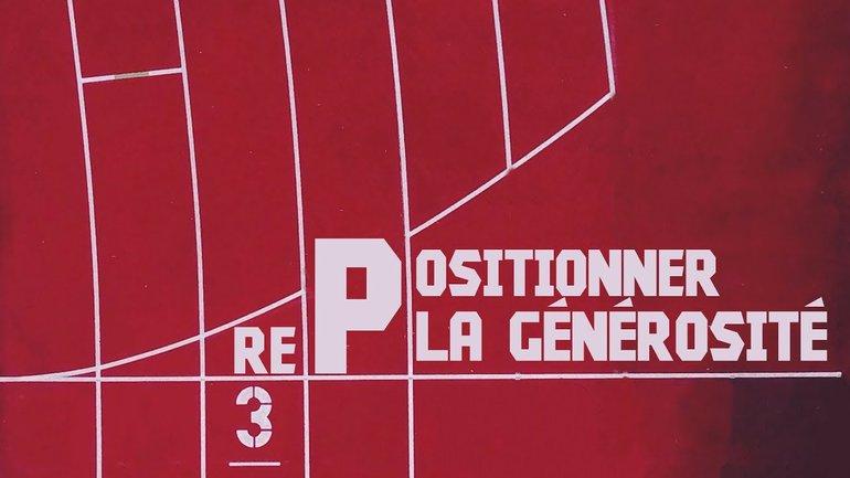 """""""RePositionner"""", 3ème partie :  la Générosité  - Ivan Carluer"""