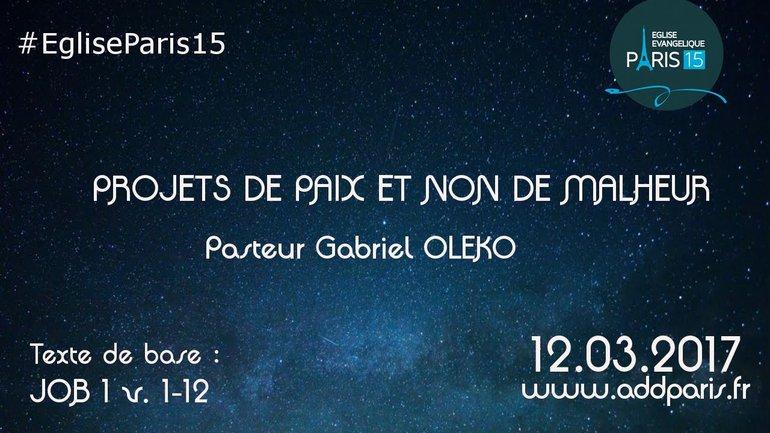 Projets de paix et non de malheur - Pasteur Gabriel OLEKO