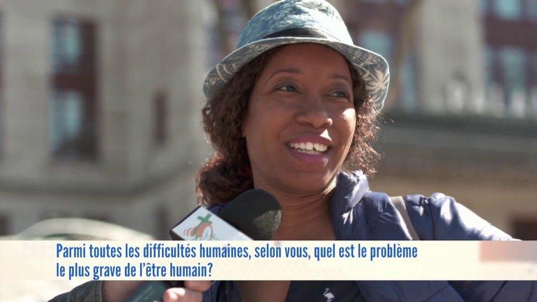 Selon vous, quel est le problème le plus grave de l'être humain ?