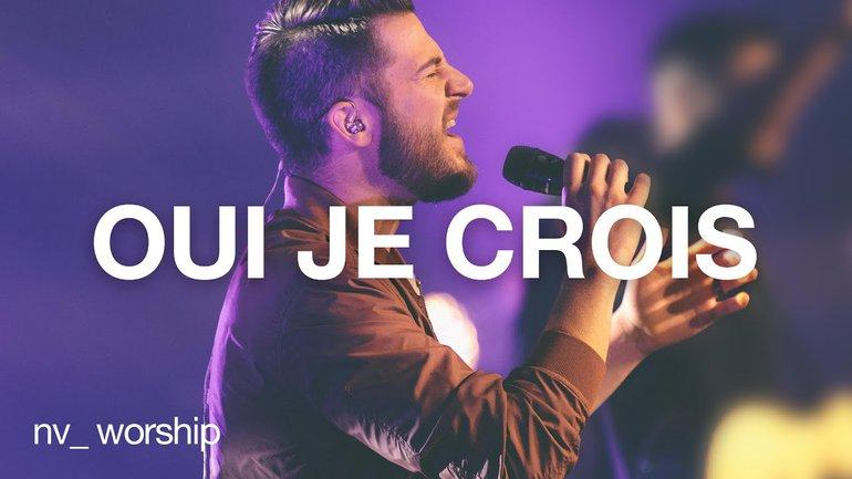 Oui je crois | NV Worship