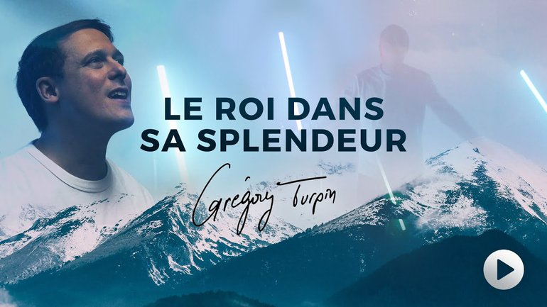 Gregory Turpin - Le Roi dans sa splendeur