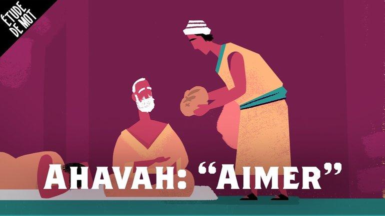Ahavah / Aimer