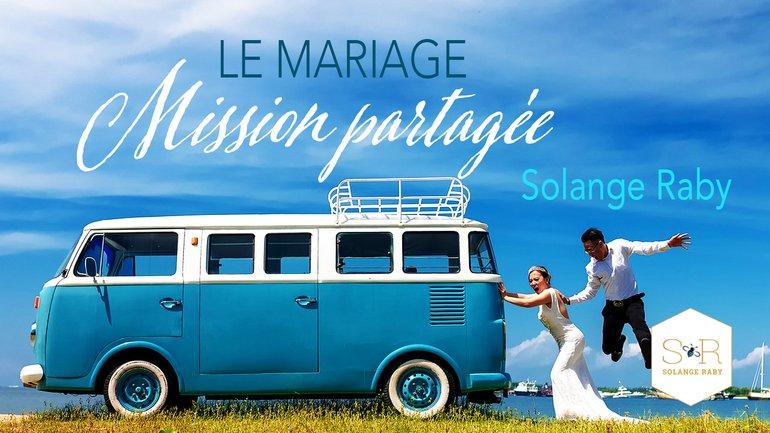 Le mariage, mission partagée